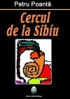 vv Coperta Cercul de la Sibiu _ http://laurapoanta.ro/Poze/carti/cercul-sibiu-petru-61309.jpg